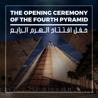"The opening ceremony of the fourth pyramid on the Giza plateau, ""The Grand Egyptian Museum,"" VIP, with 10 thousand dollars!"